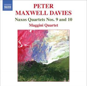Maxwell Davies: Naxos Quartets Vol 4 - Maggini (CD)