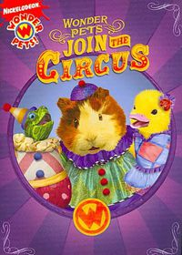 Wonder Pets:Join the Circus - (Region 1 Import DVD)
