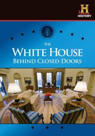 White House:Behind Closed Doors - (Region 1 Import DVD)