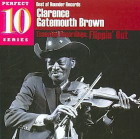 "Clarence ""gatemouth"" Brown - Flippin' Out (CD)"