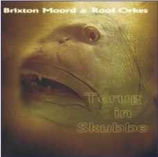 Brixton Moord & Roof Orkes - Terug In Skubbe (CD)
