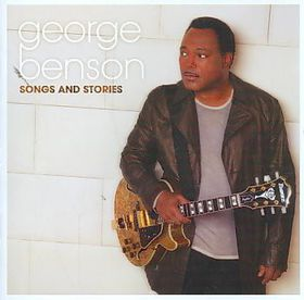 George Benson - Songs And Stories (CD)