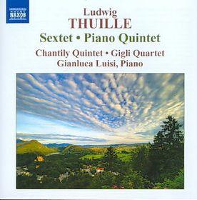 Thuille: Sextet/pno Qtet - Sextet / Piano Quartet (CD)