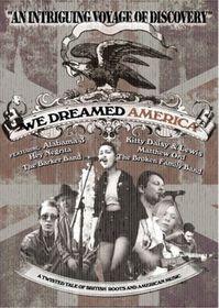 We Dreamed America - (Import DVD)