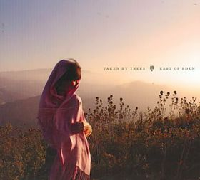 Taken by Trees - East of Eden (CD)