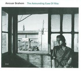 Brahem, Anouar - The Astounding Eyes Of Rita (CD)