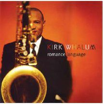 Kirk Whalum - Romance Language (CD)