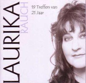 Laurika Rauch - 19 Treffers Van 21 Jaar (CD)