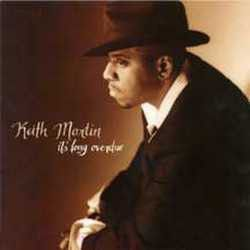 Keith Martin - It's Long Overdue (CD)