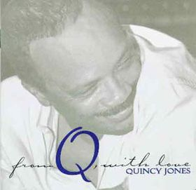 Quincy Jones - From Q With Love (CD)