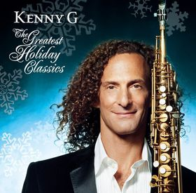 Kenny G - The Greatest Holiday Classics (CD)
