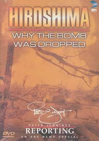 Hiroshima Why the Bomb Was Dropped - (Region 1 Import DVD)