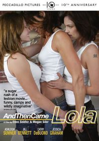 And Then Came Lola - (Import DVD)