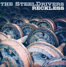 steeldrivers - Reckless (CD)