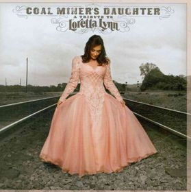 Lynn Loretta & Friends - Coal Miner's Daughter: A Tribute To Loretta (CD)
