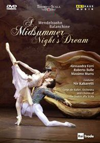 Mendelssohn/Balanchine: A Midsummer Night's Dream (Teatro Alla Scala) - (Import DVD)