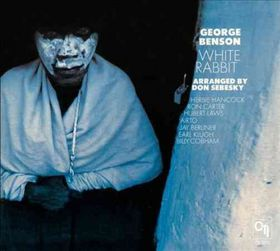 Benson, George - White Rabbit (CD)