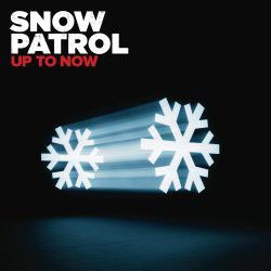 Snow Patrol - Up To Now - Best Of Snow Patrol (CD)