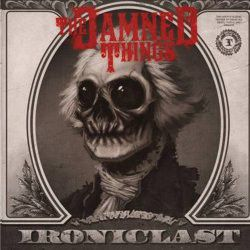 Damned Things - Ironiclast (CD)