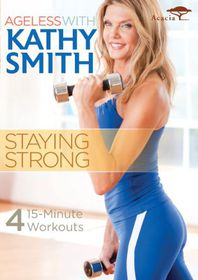 Ageless with Kathy Smith:Staying Strong (Region 1 Import DVD)